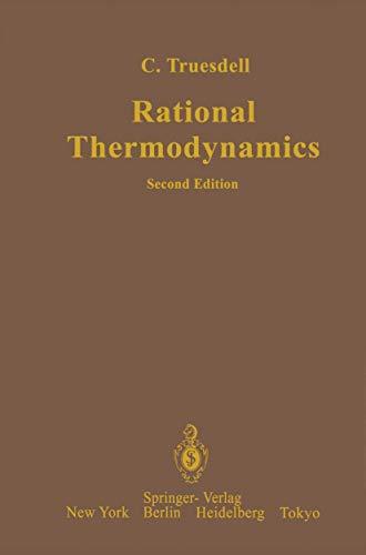 9780387908748: Rational Thermodynamics