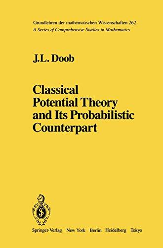9780387908816: Classical Potential Theory and Its Probabilistic Counterpart: Advanced Problems (Grundlehren der mathematischen Wissenschaften)