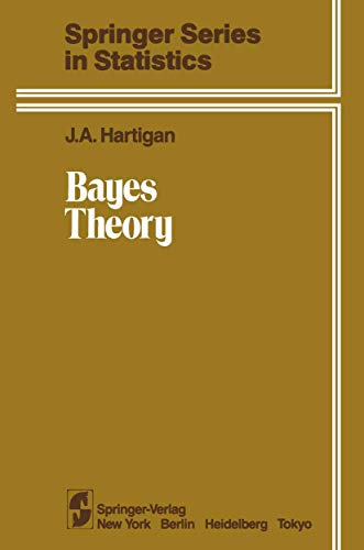 9780387908830: Bayes Theory (Springer Series in Statistics)
