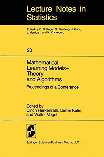Mathematical Learning Models - Theory and Algorithms: Editor-U. Herkenrath; Editor-D.