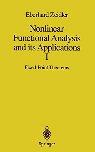 9780387909141: Nonlinear Functional Analysis and its Applications: I: Fixed-Point Theorems (Zeidler, Eberhard//Nonlinear Functional Analysis and Its Applications) (Pt. 1)