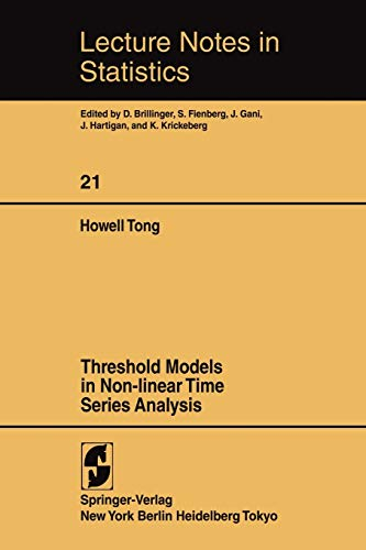 Threshold Models in Non-Linear Time Series Analysis.: Tong, Howell