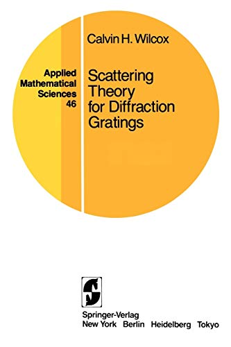 9780387909240: Scattering Theory for Diffraction Gratings (Applied Mathematical Sciences)