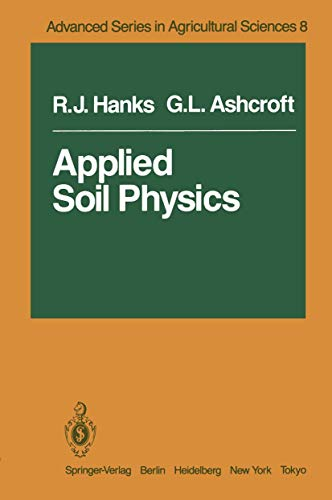 Applied Soil Physics: Soil Water and Temperature