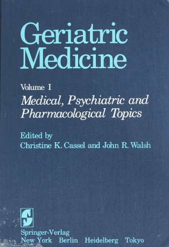 9780387909448: 001: Geriatric Medicine: Volume 1: Medical, Psychiatric, and Pharmacological Topics