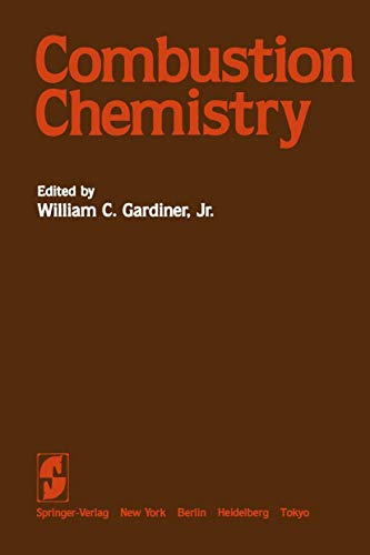 9780387909639: Combustion chemistry