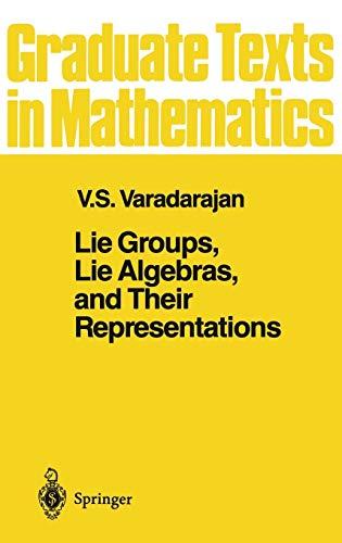 9780387909691: Lie Groups, Lie Algebras, and Their Representations: v. 102 (Graduate Texts in Mathematics)