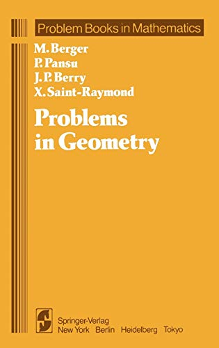 Problems in Geometry (Problem Books in Mathematics): Marcel Berger; P.