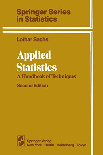 9780387909769: Applied Statistics: A Handbook of Techniques (Springer Series in Statistics)