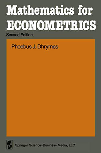 9780387909882: Mathematics for Econometrics