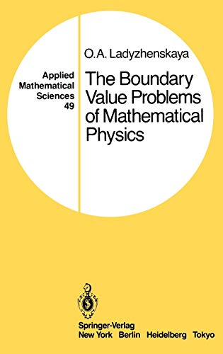 The Boundary Value Problems of Mathematical Physics: Ladyzhenskaya, O.A.