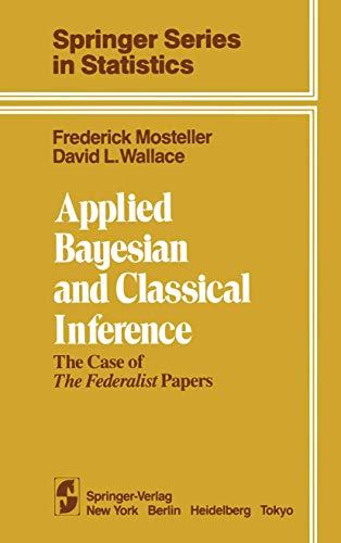 9780387909912: Applied Bayesian and Classical Inference: The Case of The Federalist Papers (Springer Series in Statistics)
