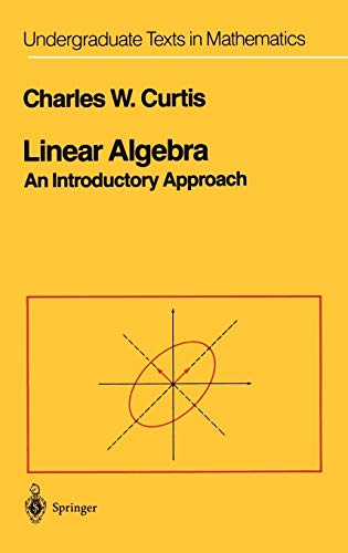 9780387909929: Linear Algebra: An Introductory Approach (Undergraduate Texts in Mathematics)