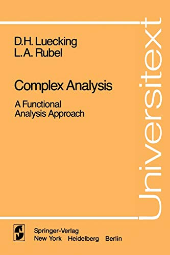 Complex Analysis : A Functional Analysis Approach: Lee A. Rubel;
