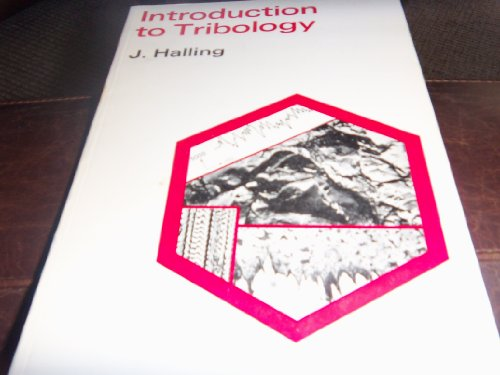 9780387911281: Introduction to tribology (The Wykeham technological series for universities and institutes of technology)