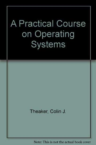 9780387912196: A Practical Course on Operating Systems