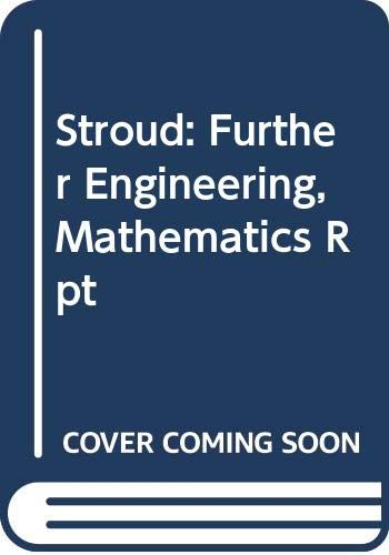 Further Engineering Mathematics: Programmes and Problems: Stroud, K.A.