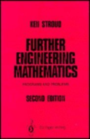 9780387914374: Further Engineering Mathematics: Programs and Problems