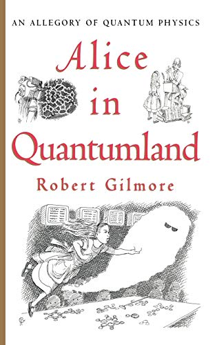 9780387914954: Alice in Quantumland: An Allegory of Quantum Physics
