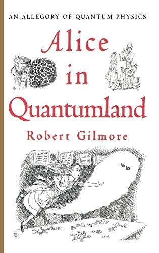 9780387914954: Alice in Quantumland: An Allegory of Quantum Physics
