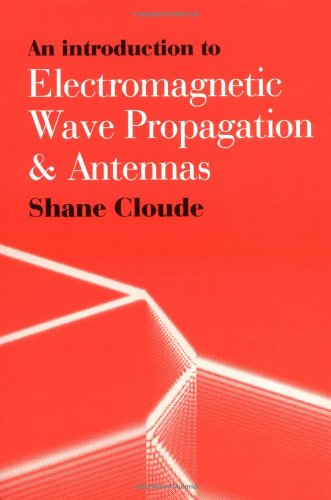 9780387915012: An Introduction to Electromagnetic Wave Propagation & Antennas