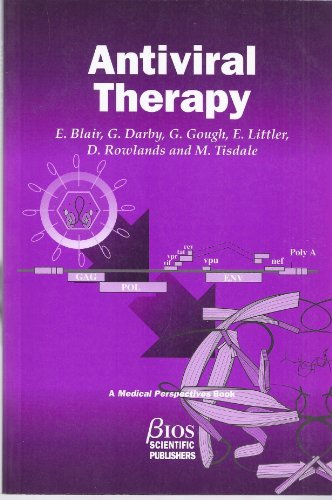 Antiviral Therapy (Medical Perspectives Series): M. Tisdale, G. Gough, D. Rowlands