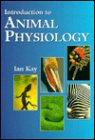 Introduction to Animal Physiology: Kay, Ian