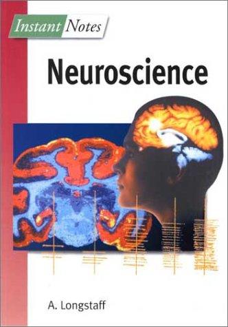 Instant Notes in Neuroscience: Alan Longstaff
