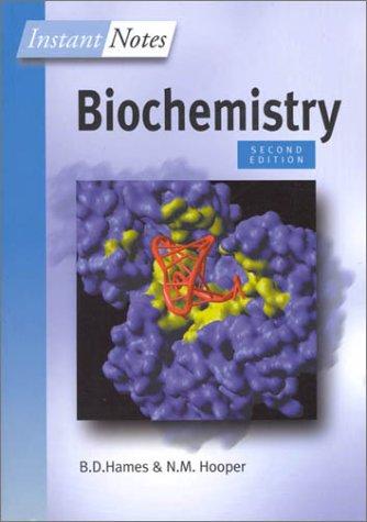 Instant Notes in Biochemistry: N. M. Hooper;
