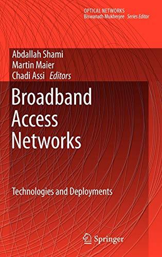 Broadband Access Networks: Abdallah Shami