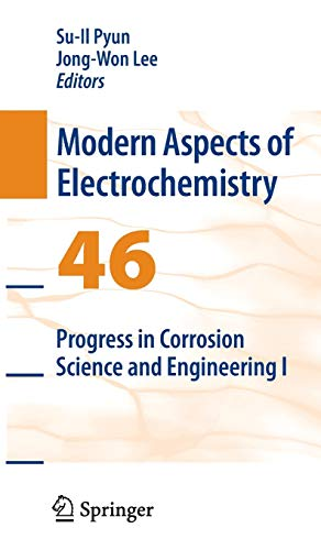 9780387922621: 46: Progress in Corrosion Science and Engineering I (Modern Aspects of Electrochemistry)