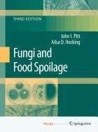 9780387922843: Fungi and Food Spoilage