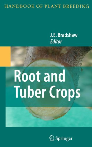 Root and Tuber Crops: J. E. Bradshaw