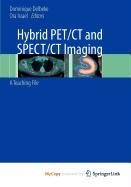 9780387929750: Hybrid Pet/CT and Spect/CT Imaging