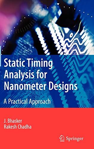9780387938196: Static Timing Analysis for Nanometer Designs: A Practical Approach