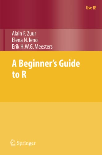 9780387938363: A Beginner's Guide to R