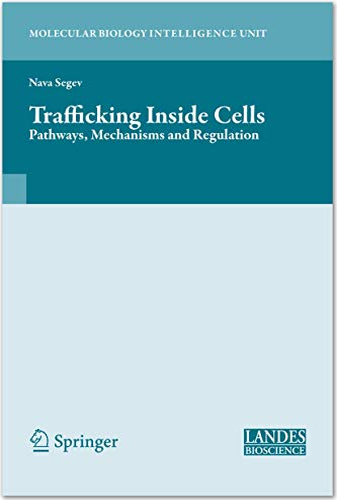 Trafficking Inside Cells: Pathways, Mechanisms and Regulation (Hardcover): Nava Segev