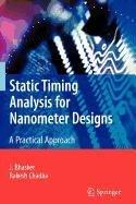 9780387939391: Static Timing Analysis for Nanometer Designs