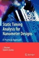 9780387939391: Static Timing Analysis for Nanometer Designs
