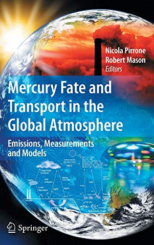 9780387939575: Mercury Fate and Transport in the Global Atmosphere: Emissions, Measurements and Models
