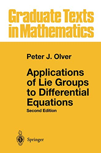9780387940076: Applications of Lie Groups to Differential Equations (Graduate Texts in Mathematics)