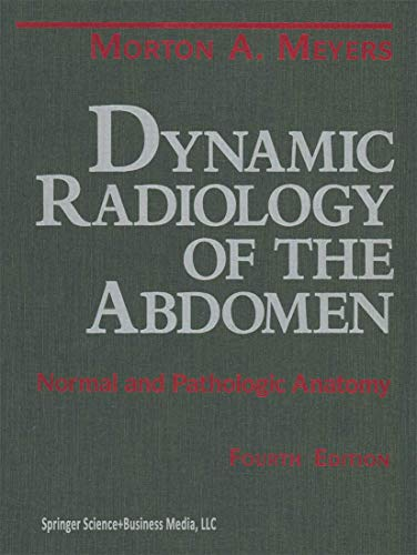 9780387940229: Dynamic Radiology of the Abdomen: Normal and Pathologic Anatomy