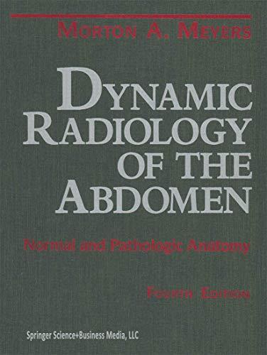 9780387940229: Dynamic Radiology of the Abdomen: Normal and Pathologic Anatomy