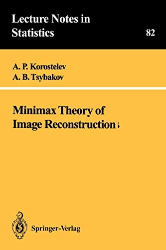 9780387940281: Minimax Theory of Image Reconstruction (Lecture Notes in Statistics)