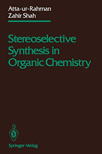 9780387940298: Stereoselective Synthesis in Organic Chemistry