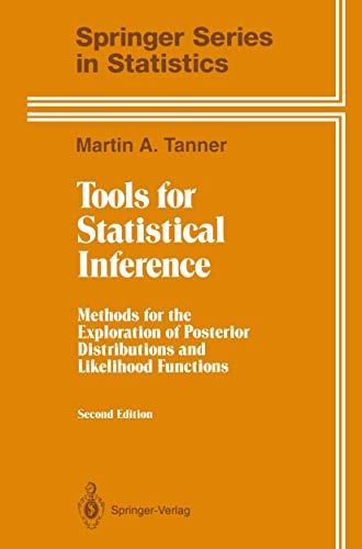 9780387940311: Tools for Statistical Inference: Methods for the Exploration of Posterior Distributions and Likelihood Functions