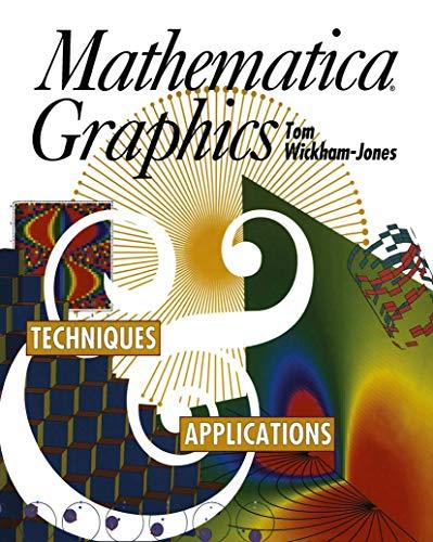 9780387940472: Mathematica Graphics: Techniques & Applications: Techniques and Applications