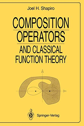 9780387940670: Composition Operators: and Classical Function Theory (Universitext)