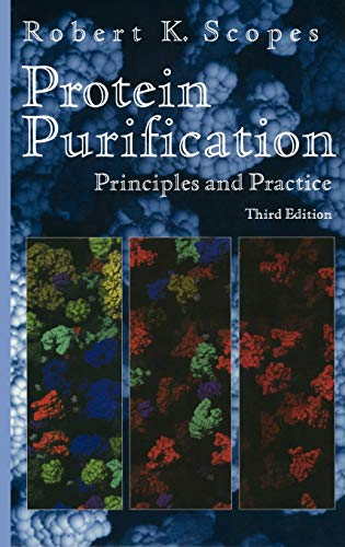 9780387940724: Protein Purification: Principles and Practice (Springer Advanced Texts in Chemistry)