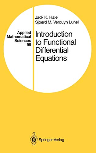 Introduction to Functional Differential Equations (Applied Mathematical: Jack K. Hale;
